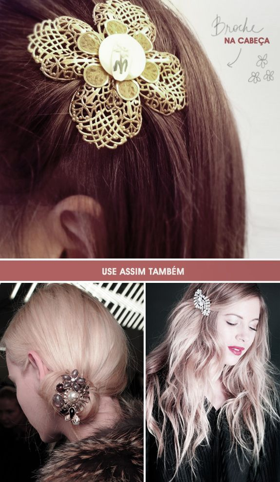 Atualize seu look: broche no cabelo