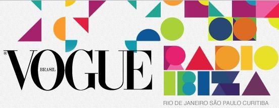 Radio Ibiza + Vogue Brasil ♥
