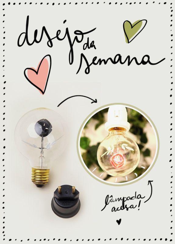 Desejo da Semana | Lâmpada de Flor