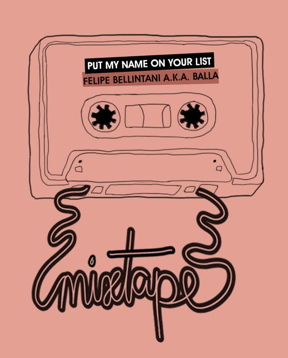 Achados da Bia | Friday Mixtape | Put your name on my list | Balla
