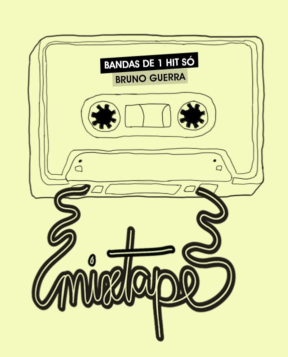 Achados da Bia | Friday Mixtape | Bandas de 1 hit só | Bruno Guerra