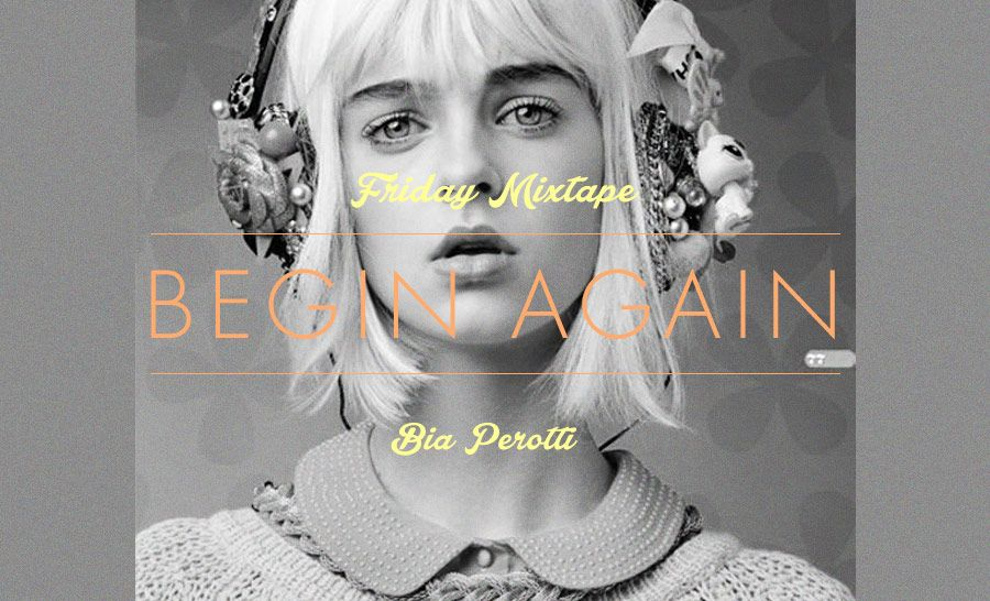 Friday Mixtape – Begin Again