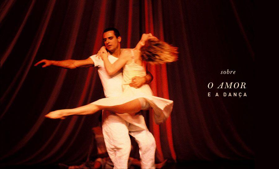 os Achados | Deborah Colker | Amor e Dança