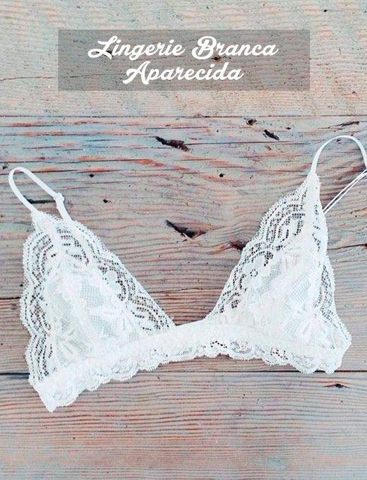 2e82a813a Lingerie branca aparecida - Os Achados por Bia Perotti